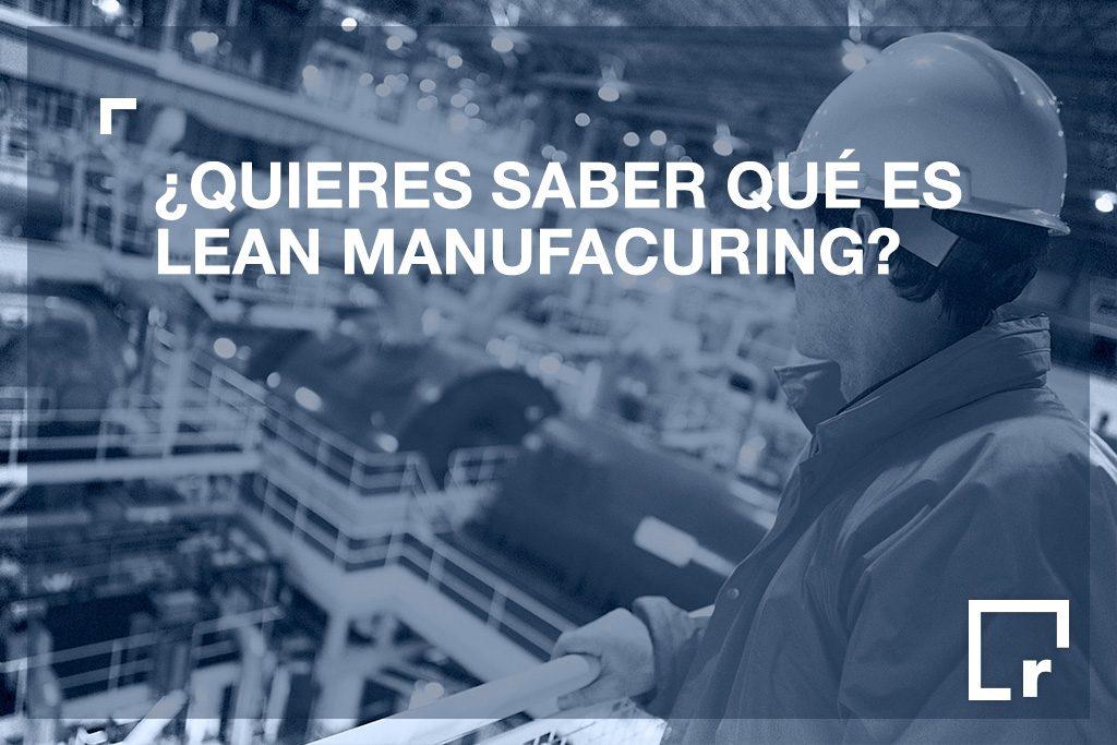 qué es el Lean Manufacturing