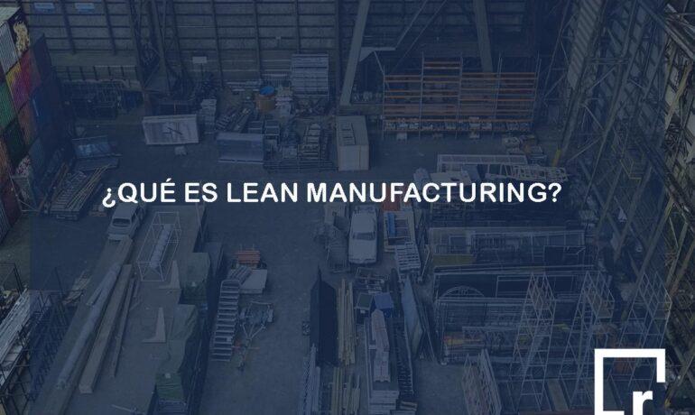 qué es lean manufacturing y despilfarros en resultae