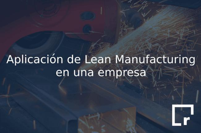 aplicación de lean manufacturing en una empresa en Resultae