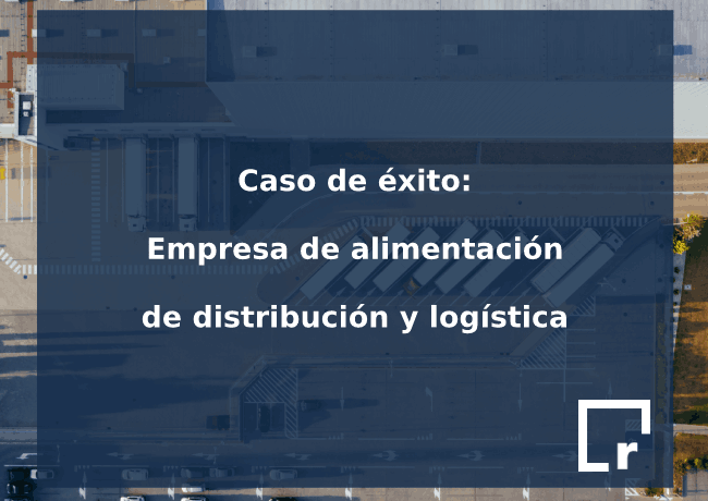 caso éxito empresa alimentación distribución y logística